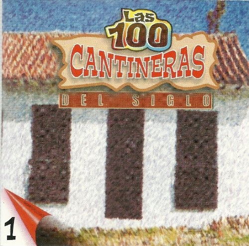 100 Cantineras del Siglo, Vol. 1