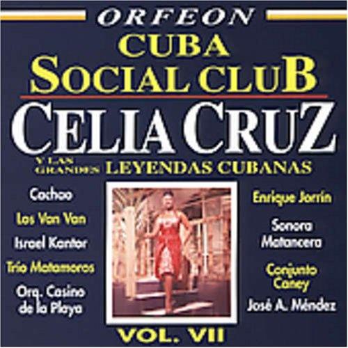 Cuba Social Club, Vol. 7: Celia Cruz y Grandes Leyendas Cubana