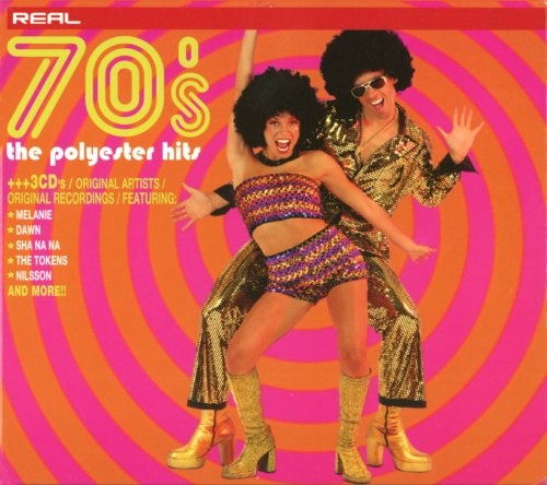 Real 70's: The Polyester Hits