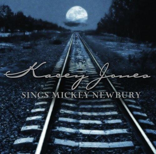 Kacey Jones Sings Mickey Newbury