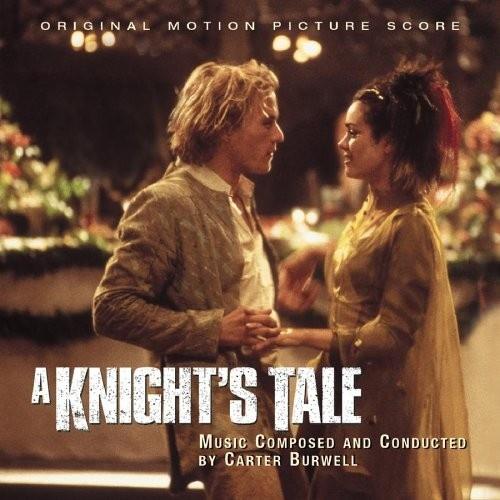 A Knight's Tale [Original Motion Picture Score]