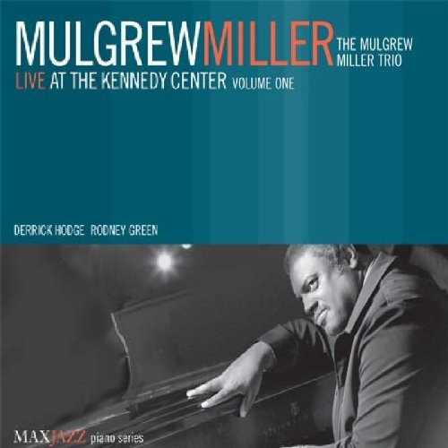 Image result for mulgrew miller live at the kennedy center