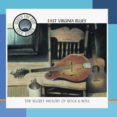 When the Sun Goes Down, Vol. 10: East Virginia Blues