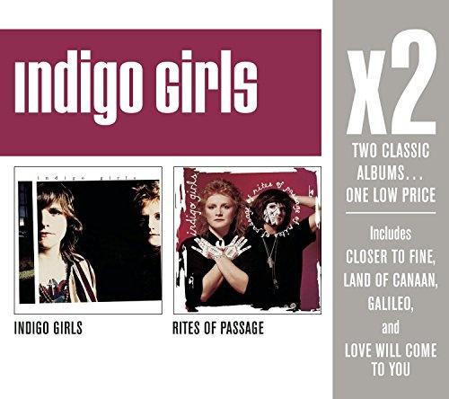 Indigo Girls/Rites of Passage