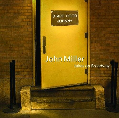 Stage Door Johnny: John Miller Takes on Broadway