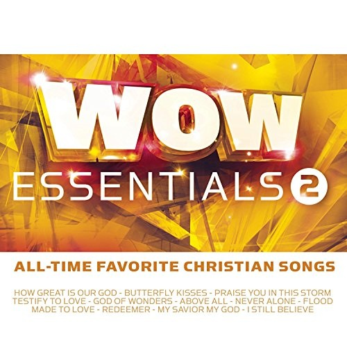 WOW Essentials, Vol. 2: All-Time Favorite Christian Songs