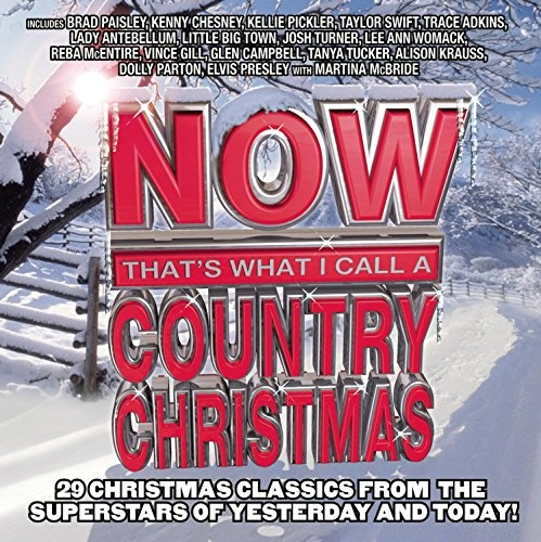 Now That's What I Call a Country Christmas [2009] - Various ...