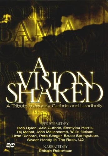 A Vision Shared: A Tribute To Woody Guthrie & Leadbelly [Video/DVD]