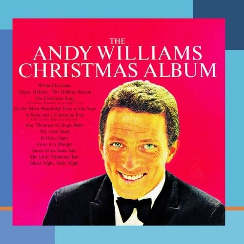 The Andy Williams Christmas Album - Andy Williams | Songs, Reviews ...