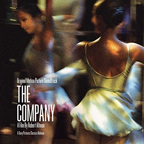 The Company [Original Motion Picture Soundtrack]