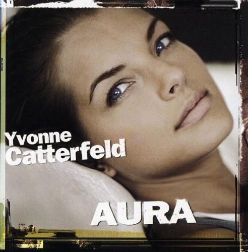 Aura Yvonne Catterfeld Songs Reviews Credits Allmusic