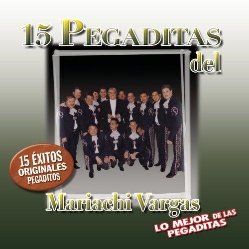 15 Pegaditas del Mariachi Vargas de Tecalitlan