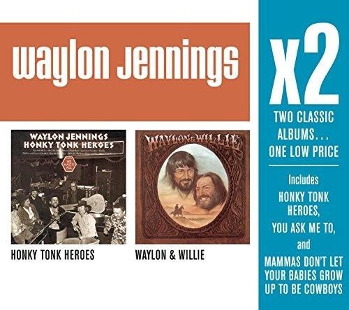 Honky Tonk Heroes/Waylon & Willie