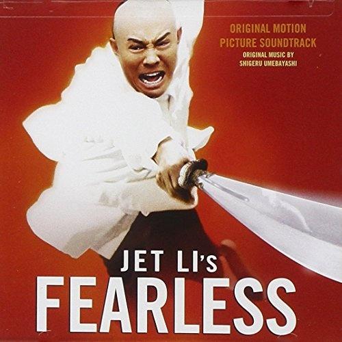 Jet Li's Fearless [Original Motion Picture Soundtrack]