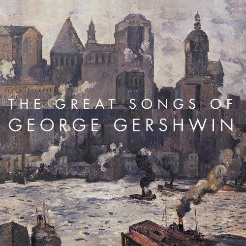 Great Songs of George Gershwin