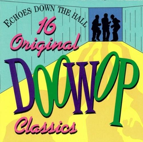 16 Original Doo-Wop Classics
