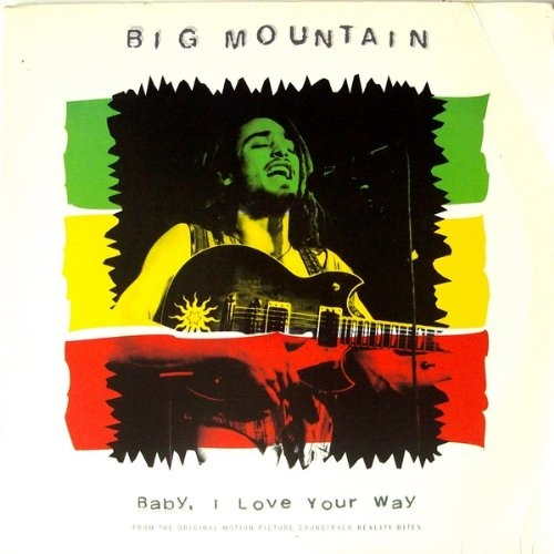 Baby I Love Your Way [Vinyl Single] - Big Mountain | Release