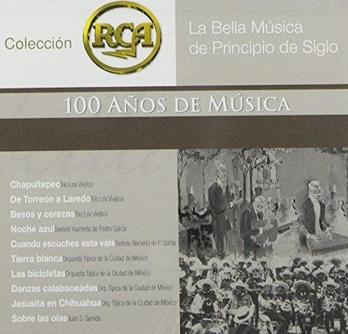 La Bella Musica de Principio del Siglo