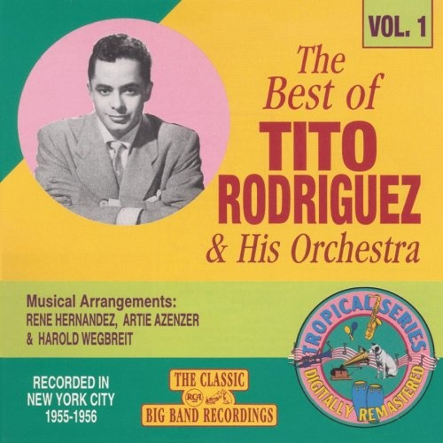 The Best of Tito Rodriguez & His Orchestra, Vol. 1