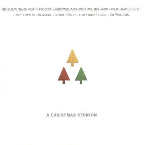 A Christmas Reunion.A Christmas Reunion Various Artists Songs Reviews