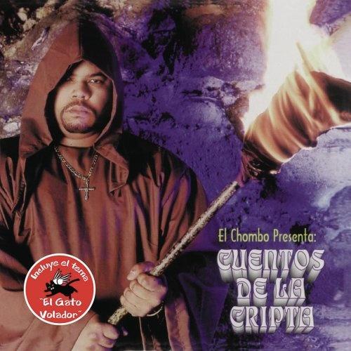 El Chombo Presenta: Cuentos de la Cripta, Vol. 1