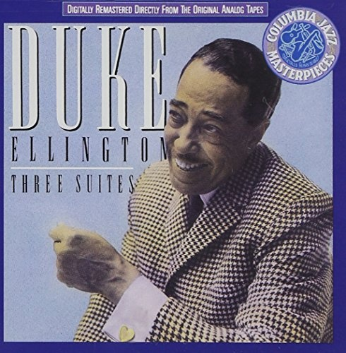 Duke Ellington: Three Suites