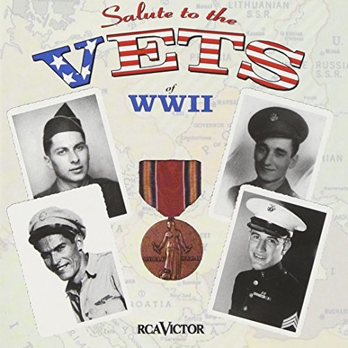 Salute to the Vets of WWII