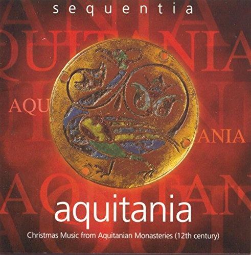 Aquitania: Christmas Music from Aquitanina Monasteries (12th Century)
