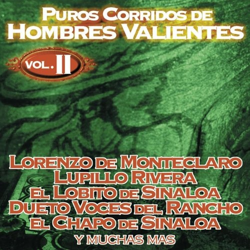 Puros Corridos de Hombres Valientes, Vol. II