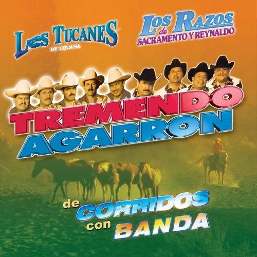 Tremendo Agarron Corridos Con Banda