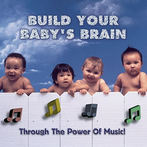 Build Your Baby's Brain, Vol. 1