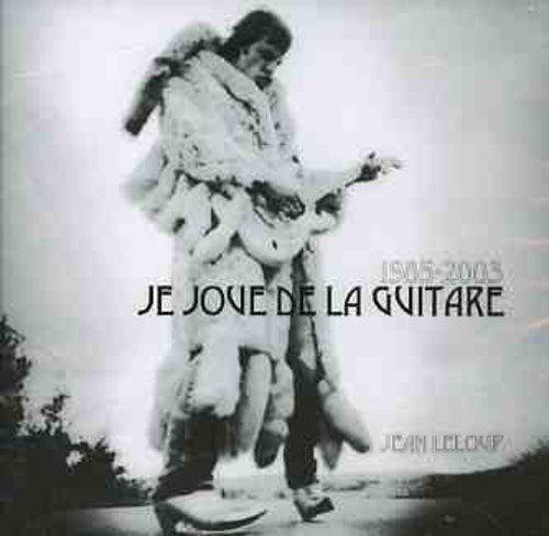 1985-2005 Je Joue de La Guitare