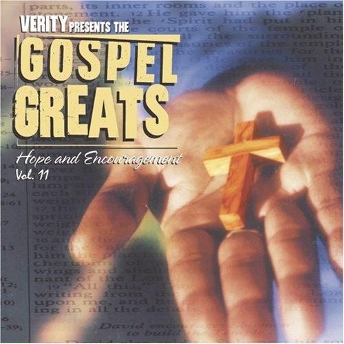 Gospel Greats, Vol. 11: Hope & Encouragement