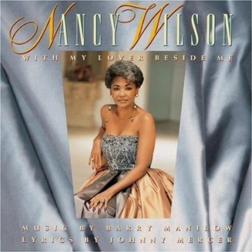 With My Lover Beside Me - Nancy Wilson   Songs, Reviews