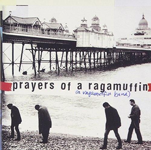 Prayers of a Ragamuffin
