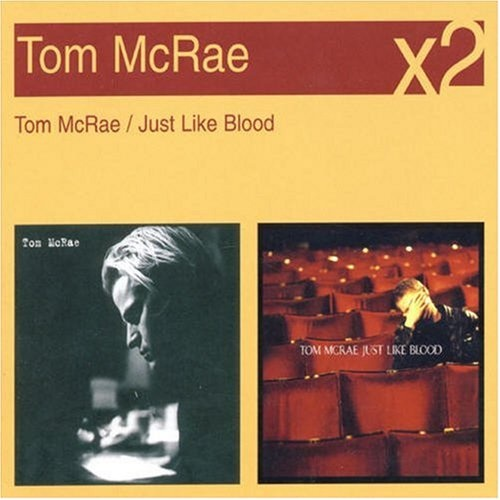 Tom McRae/Just Like Blood