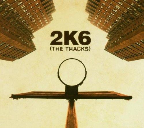2K6: Basketball (The Tracks)