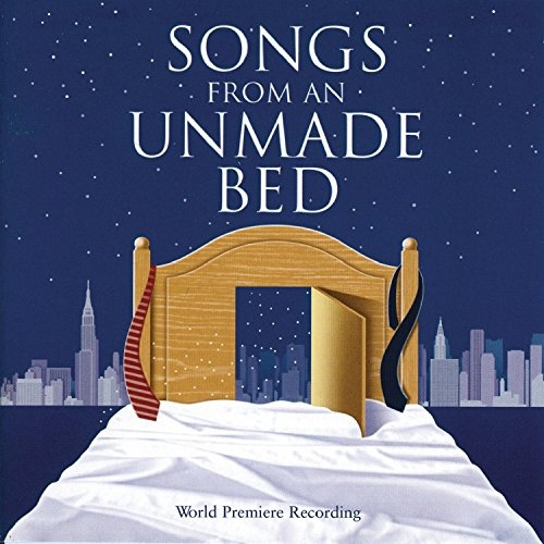 Songs from an Unmade Bed [Original Off-Broadway Cast]