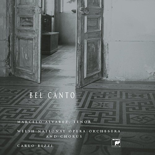 Marcelo Álvarez: Bel Canto