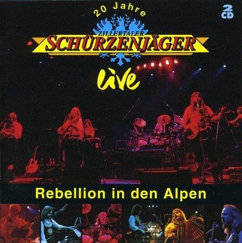 20 Jahre Zillertaler Schürzenjäger Live: Rebellion in den Alpen