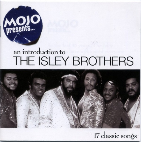 Mojo Presents... An Introduction to the Isley Brothers