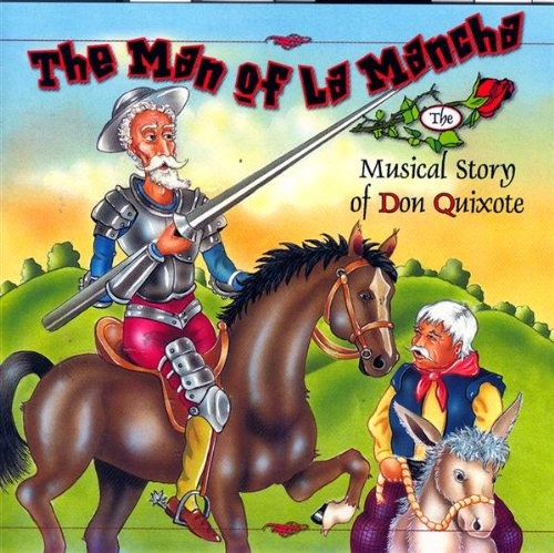 The Man of La Mancha [Image]
