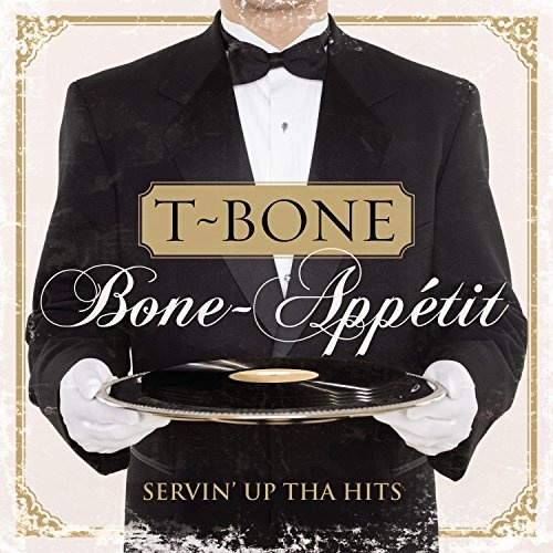Bone-Appetit! Servin' up tha Hits!