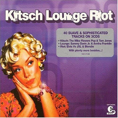 Kitsch Lounge Riot