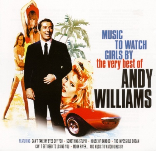 Music to Watch Girls By: The Very Best of Andy Williams