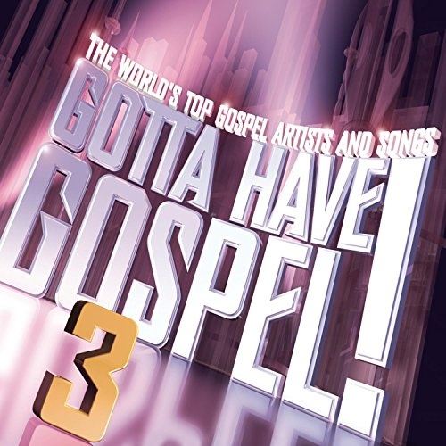 Gotta Have Gospel, Vol. 3