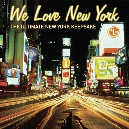 We Love New York: The Ultimate New York Keepsake