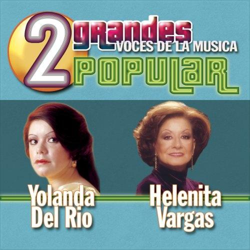 2 Grandes Voces de La Musica Popular