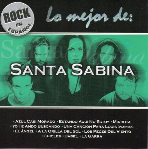 Rock en Espanol: Lo Mejor de Santa Sabina