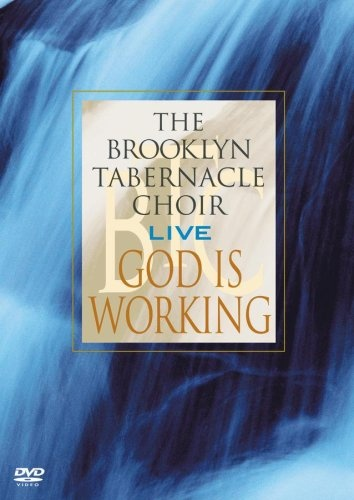 God Is Working...Live: The Video